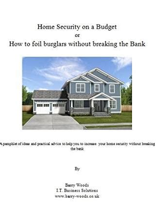 home security on a budget or how to foil