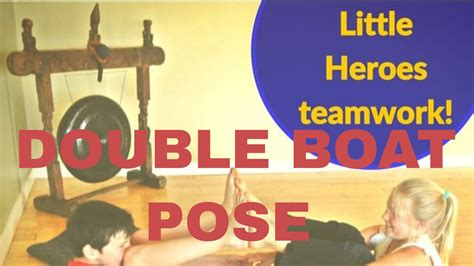 double boat pose double boat pose yoga small childrens with their best