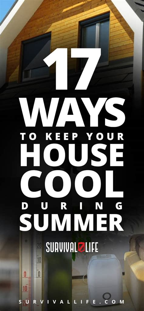 ways to keep house cool 17 ways to keep your house cool during the summer