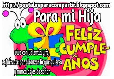 imagenes de feliz cumpleaños una hija mundo de postales para mi hija feliz cumplea 209 os