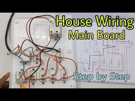 house wiring  main electrical board step  step