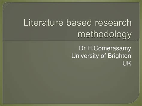 What Is Research Methodology In Literature by Literature Based Research Methodology