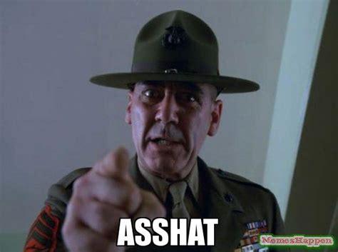 Ass Hat Meme - asshat