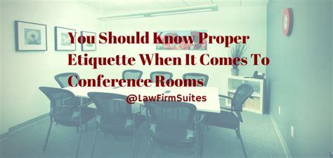 Room Etiquette by You Should Proper Etiquette When It Comes To