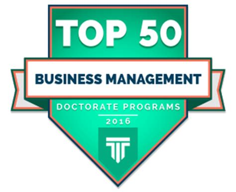 Business Doctoral Programs 5 by Top 50 Doctorate In Business Management Programs