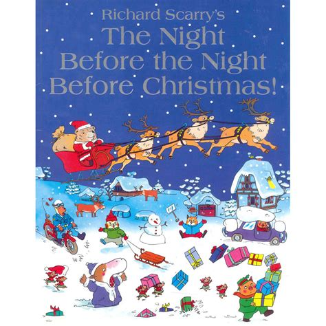 the night before christmas 1406358894 the night before the night before christmas by richard scarry christmas books at the works