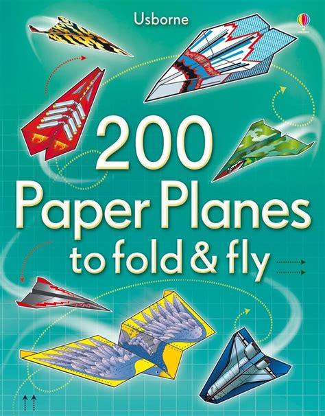 Fold And Fly Paper Planes Book - 200 paper planes to fold and fly at usborne children s books