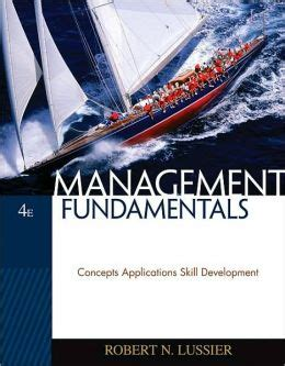 management fundamentals concepts applications and skill development books management fundamentals concepts applications skill