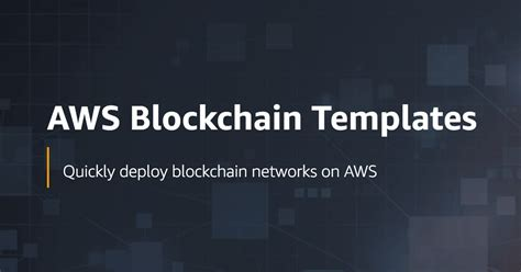 Amazon Web Services Launches Instant Blockchain Templates For Ethereum And Hyperledger Cryptoslate Aws Blockchain Templates