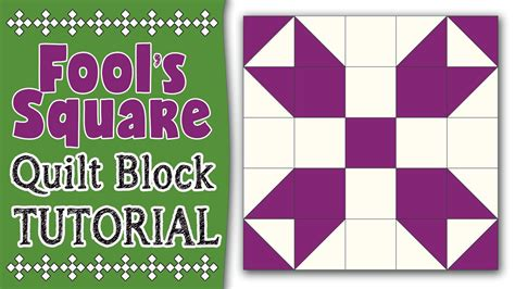 youtube pattern blocks quilting blocks fool s square quilt block tutorial youtube