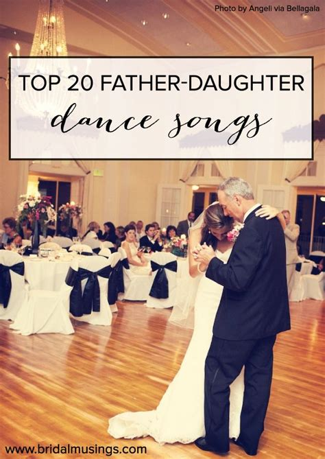 braut vater tanz lied 20 of the best father daughter dance songs ever