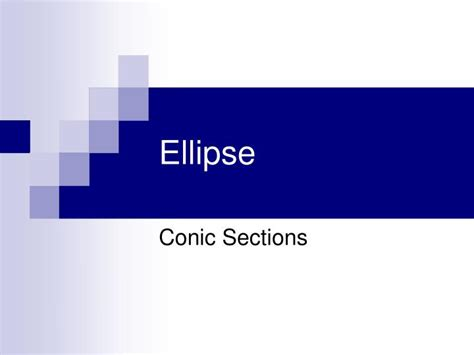 conic sections ppt ppt ellipse powerpoint presentation id 5524708