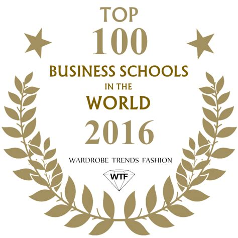 Top 100 Mba Schools by Top 100 Business Schools In The World 2016 Ranking
