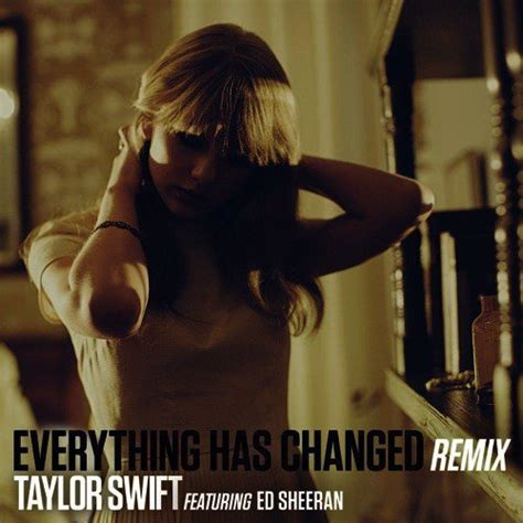 everything has changed by taylor swift song download everything has changed remix song by taylor swift and ed