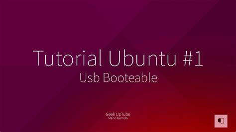 tutorial ubuntu youtube tutorial ubuntu 1 crear usb booteable youtube