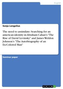 the autobiography of an ex colored pdf the need to assimilate searching for an american identity