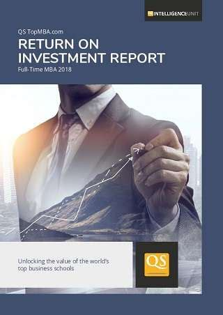 Mba Return On Investment Canada by Qs Topmba Return On Investment Report 2018 Time