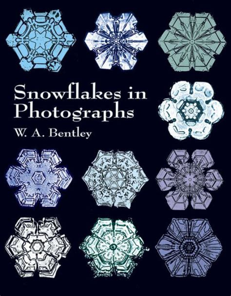 snowflakes in photographs by w a bentley paperback