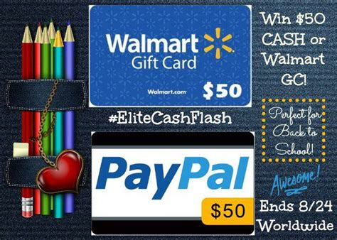 Walmart Gift Card Cash Back - back to school 50 flash giveaway paypal or walmart world wide