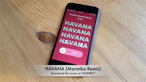 havana ringtone mp3 download download lagu havana marimba remix ringtone mp3 girls