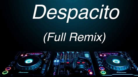 despacito youtube remix despacito new remix youtube