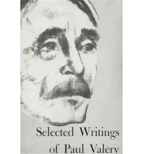 selected writings selected writings of paul valery paul valery 9780811202138
