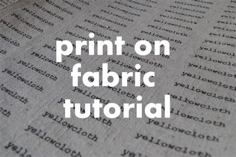 printable fabric tutorial print on fabric tutorial make your own labels by jacinda
