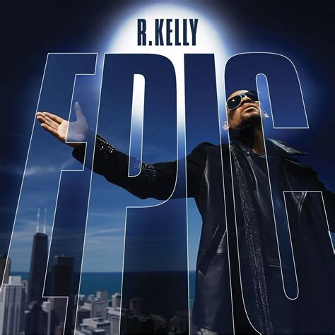 rkelly mp3 epic r kelly mp3 buy full tracklist