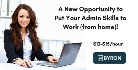 byron a new opportunity to put your admin skills to work