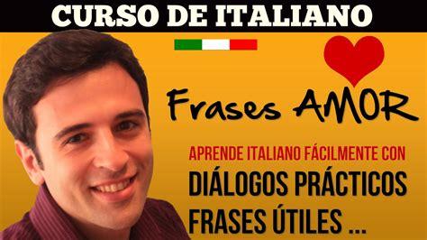 imagenes y frases de buenas noches en italiano d 237 a de san valent 237 n frases de amor en italiano frases