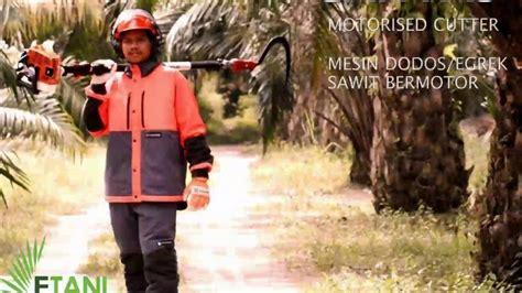 Mesin Egrek Sawit etani mesin egrek dodos sawit indonesia