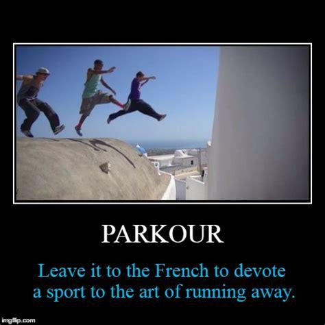 Demotivational Memes - parkour imgflip