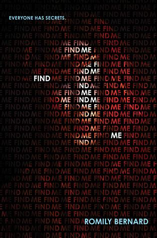 Find Me Find Me Find Me 1 By Romily Bernard Reviews Discussion Bookclubs Lists