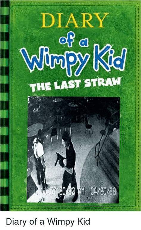 diary of a wimpy kid the last straw book report diary the last straw diary of a wimpy kid meme on