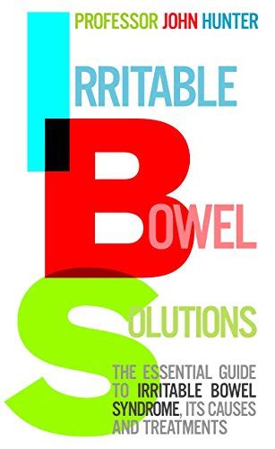 libro the essential guide to libro irritable bowel solutions the essential guide to ibs its causes and treatments di dr