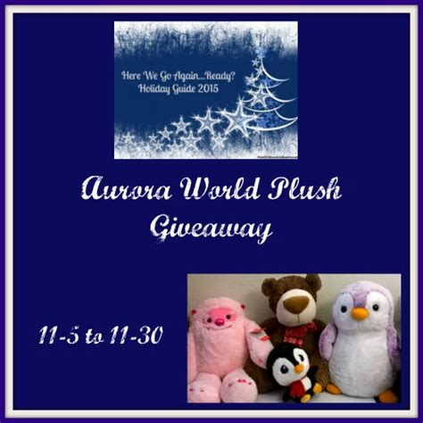 World Giveaways - love mrs mommy aurora world plush giveaway