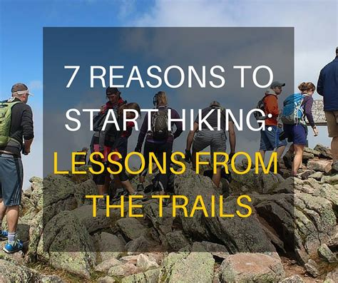 7 Reasons To Start Wearing by 7 Reasons To Start Hiking Lessons From The Trails