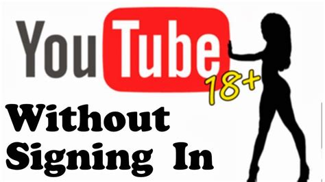 a scow videos how to watch age restricted youtube videos without signing