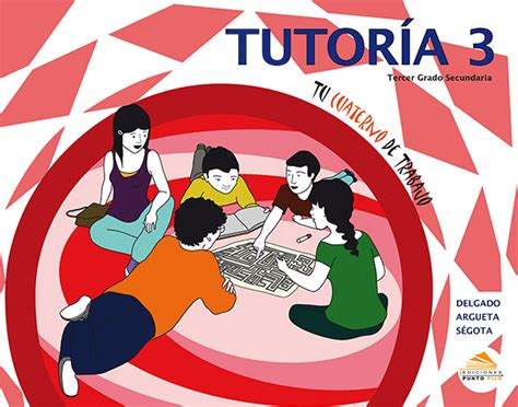 documentos de tutoria de secundaria orientaci 243 n y tutor 237 a ediciones punto fijo