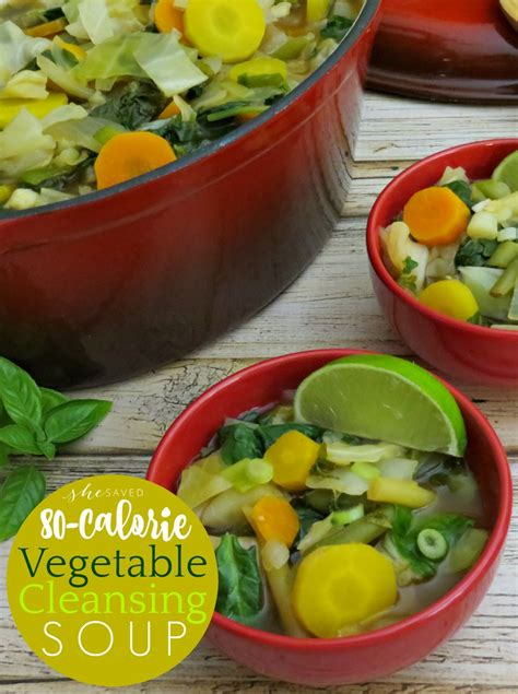 Detox With Vegetables by 80 Calorie Vegetable Cleansing Detox Soup Shesaved 174