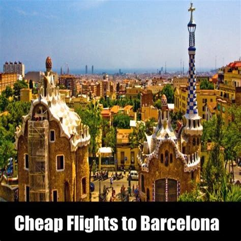 cheap flights to barcelona search best options in barcelona by visiting there book cheap