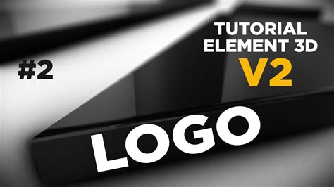 tutorial after effect element 3d tutorial after effects element 3d v2 logomarca 2d para