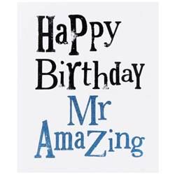amazing birthday cards the bright side happy birthday mr amazing card