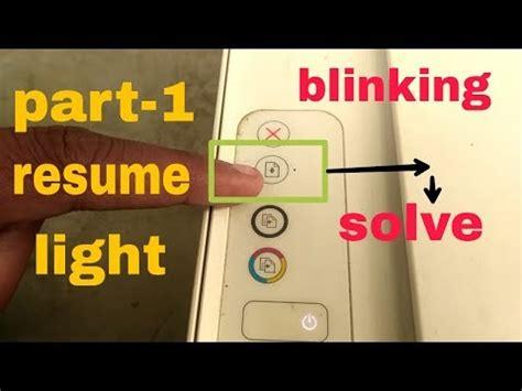 Resume Light Hp Printer by Printer Resume Light Blinking Problem