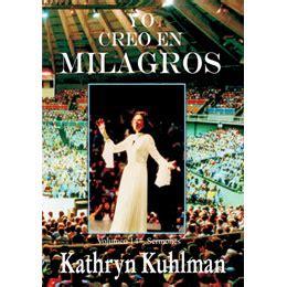 kathryn kuhlman libros descargar gratis yo creo en milagros kathryn kuhlman 031111039 comprar libro kathryn kuhlman 031111039