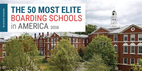 best schools for most elite boarding schools in america business insider
