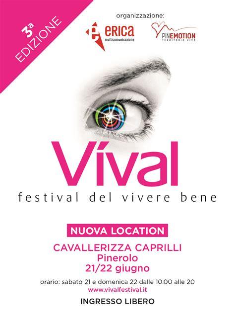 bene pinerolo 21 22 giugno 2014 terza edizione di vival festival