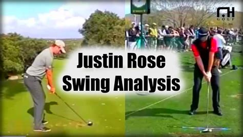 justin rose swing justin rose golf swing analysis youtube
