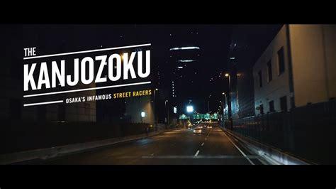 kanjozoku osakas infamous street racers youtube