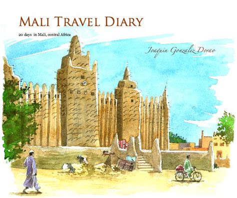 diary of a trip to south africa on r m s tantallon castle classic reprint books mali travel diary by joaquin gonzalez dorao travel